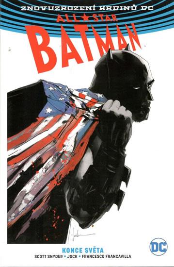 All-Star Batman 2 - Konce světa - Snyder Scott