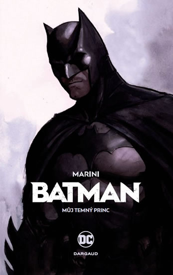 BATMAN - MŮJ TEMNÝ PRINC