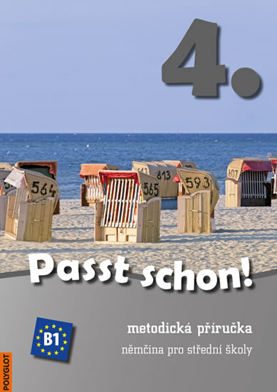 PASST SCHON! 4. METODICKÁ PŘÍRUČKA