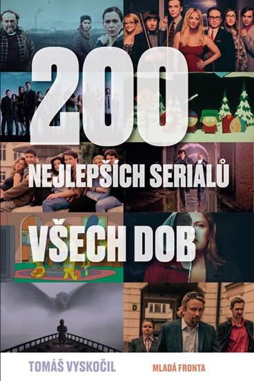 200 nejlepších seriálů všech dob - Vyskočil Tomáš
