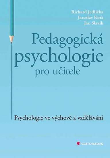 PEDAGOGICKÁ PSYCHOLOGIE PRO UČ