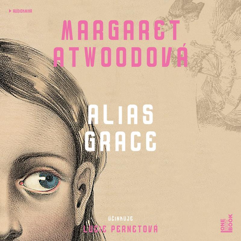 Alias Grace - 2CDmp3 - Atwoodová Margaret