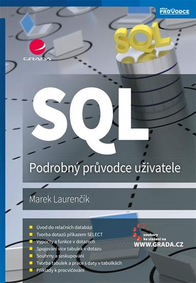 SQL PODROBNÝ PRŮVODCE UŽIVATELE
