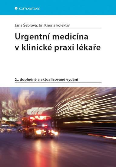 URGENTNÍ MEDICÍNA V KLINICKÉ P