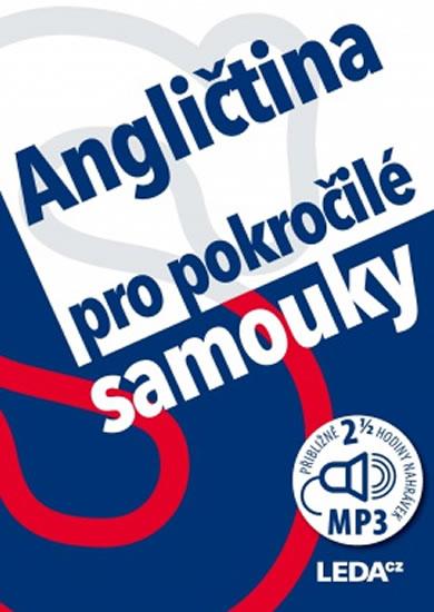 ANGLIČTINA PRO POKROČILÉ SAMOUKY+2CD/LEDA