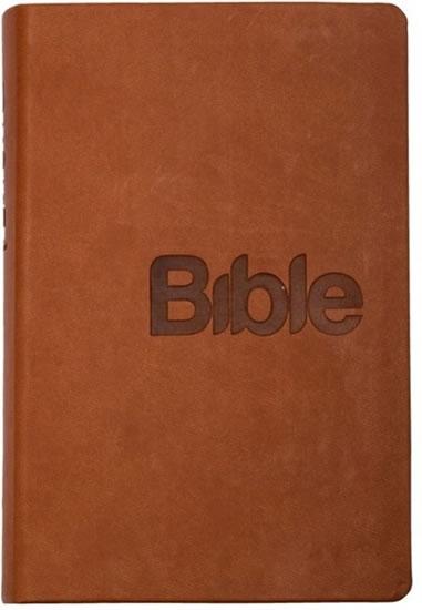 BIBLE, PŘEKLAD 21. STOLETÍ HNĚDÁ