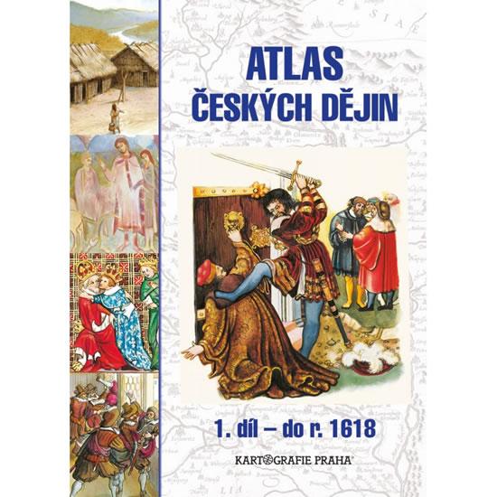 Atlas českých dějin – 1.díl do r. 1618
