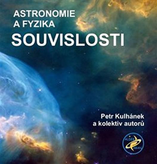 ASTRONOMIE A FYZIKA SOUVISLOSTI