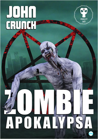 Zombie apokalypsa - Prokletý Svět