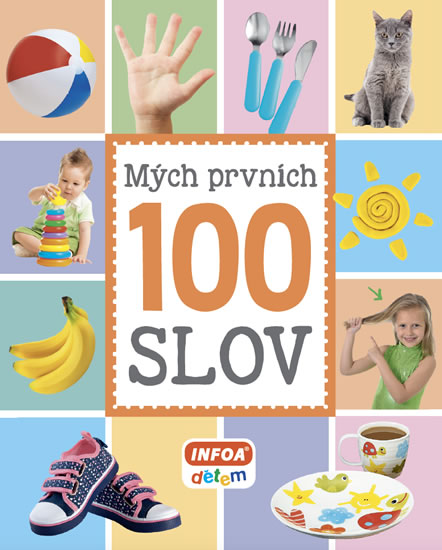 MÝCH PRVNÍCH 100 SLOV