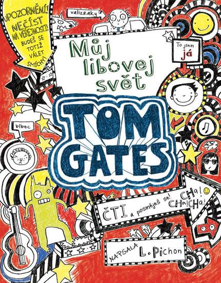 TOM GATES MŮJ LIBOVEJ SVĚT