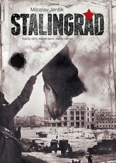 STALINGRAD - KAŽDÝ DŮM, KAŽDÉ OKNO..-2.V