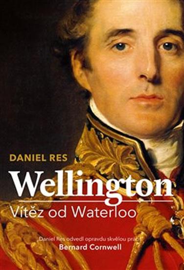WELLINGTON VÍTĚZ OD WATERLOO