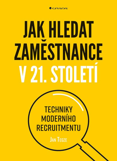 JAK HLEDAT ZAMĚSTNANCE V 21. S