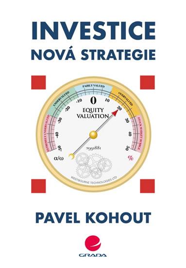 INVESTICE - NOVÁ STRATEGIE