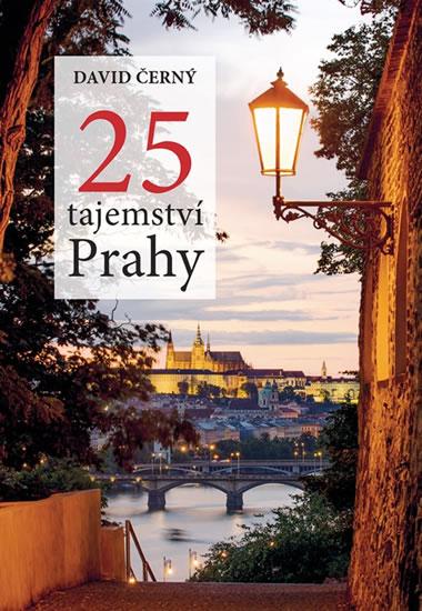 25 tajemství Prahy - Černý David