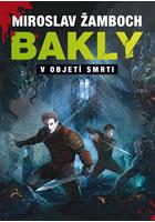 Bakly - V objetí smrti