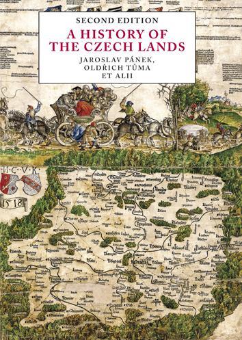 A History of the Czech Lands - Second edition - Pánek Jaroslav, Tůma Oldřich,