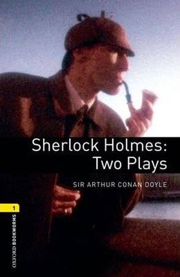 OXBL 1 SHERLOCK HOLMES:TWO PLAYS