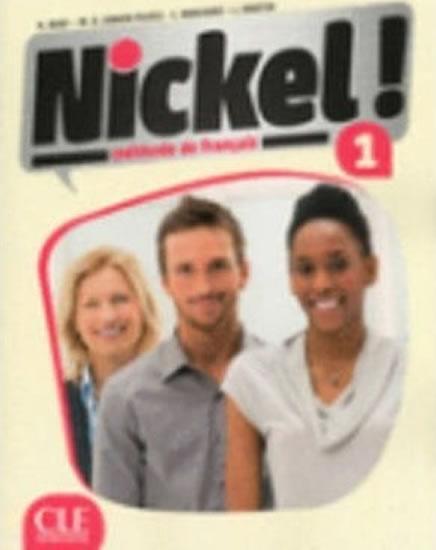 NICKEL 1 LIVRE DE L'ELEVE +DVD