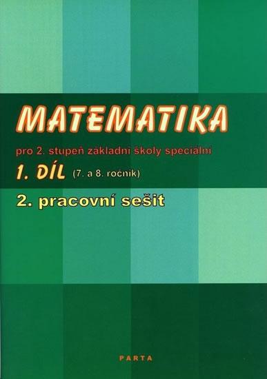 Matematika 1.díl PS II. pro 2.stupeň (7. a 8.roč)
