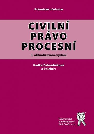 Civilní právo procesní (3. aktualizované vydání)