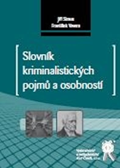 Slovník kriminalistických pojmů a osobností
