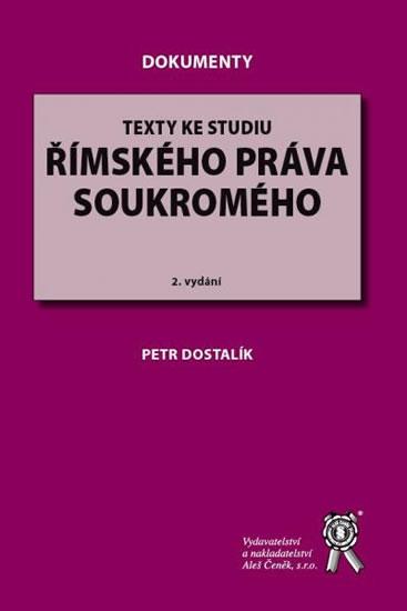Texty ke studiu římského práva soukromého,2.vydání