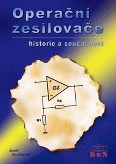 OPERAČNÍ ZESILOVAČE - HISTORIE A SOUČ.
