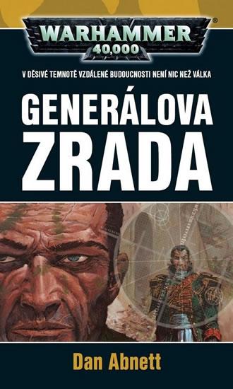 GENERÁLOVA ZRADA - WARHAMMER 40000