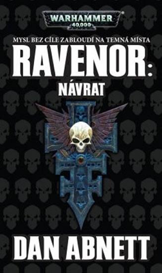 RAVENOR: NÁVRAT