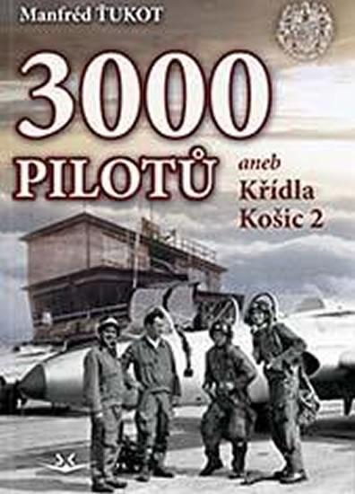 3 000 pilotů - Ťukot Manfréd