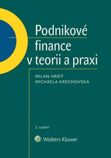 Podnikové finance v teorii a praxi