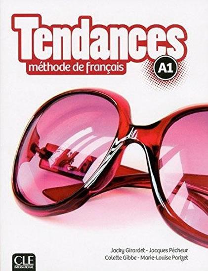 TENDANCES A1 LIVRE DE L'ÉLÉVE +DVD