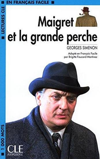 CLE 2 Maigret et la grande perche