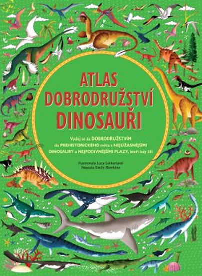 Atlas dobrodružství - Dinosauři - Hawkins Emily