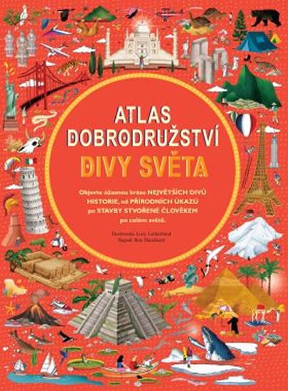 Atlas dobrodružství - Divy světa - Handicott Ben