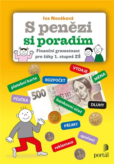 S penězi si poradím - Finanční gramotnost pro žáky 1. stupně ZŠ