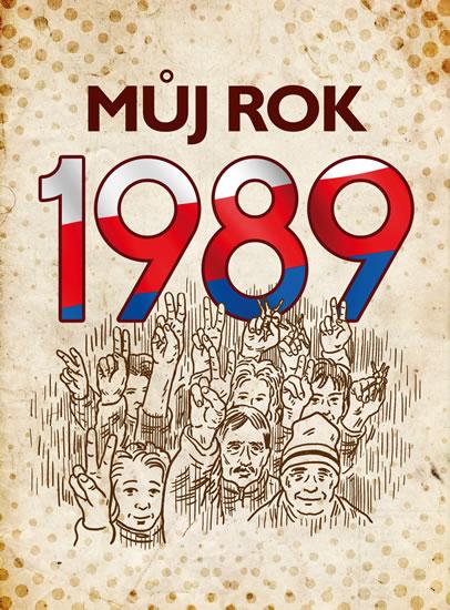 MŮJ ROK 1989