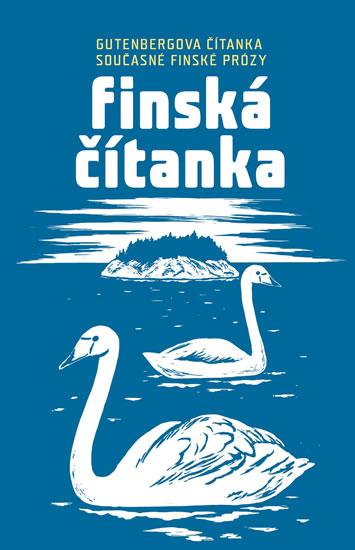 Finská čítanka - Gutenbergova čítanka současné finské prózy
