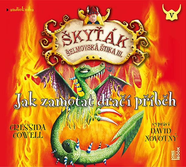 CD Jak zamotat dračí příběh (Škyťák Šelmovská Štika III.) 5- CDmp3