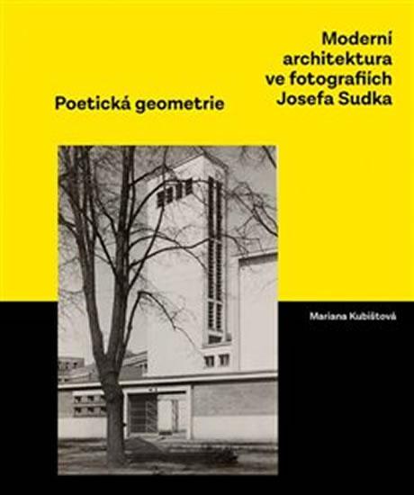 MODERNÍ ARCHITEKTURA VE FOTOGRAFIÍCH JOSEFA SUDKA