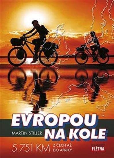 EVROPOU NA KOLE - STILLER MARTIN