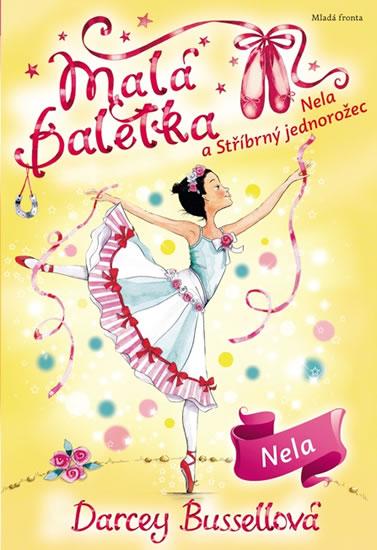 Malá baletka - Nela a Stříbrný jednorožec