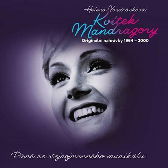 CD HELENA VONDRÁČKOVÁ - KVÍTEK MANDRAGORY