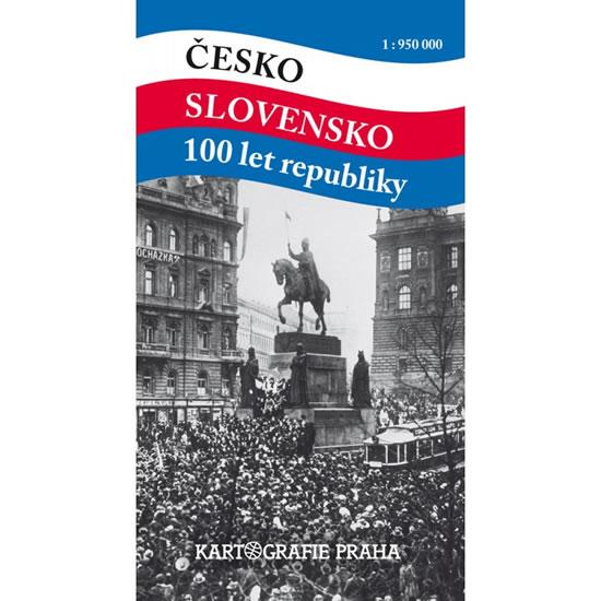 ČESKO SLOVENSKO 100 LET REPUBLIKY