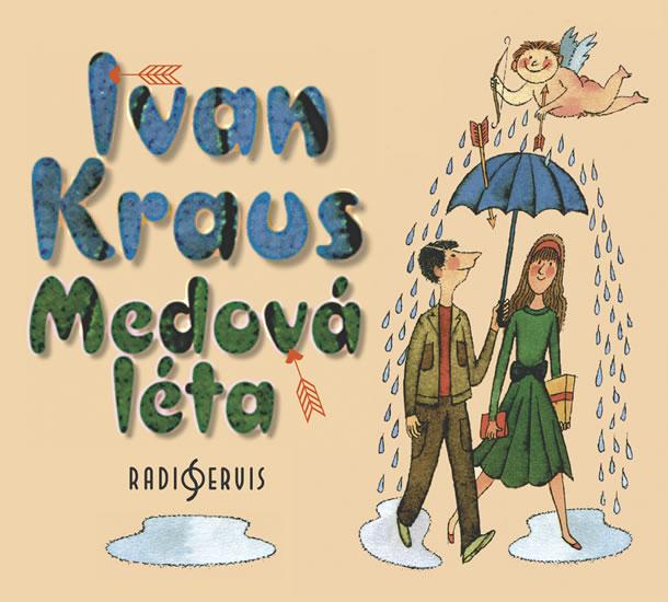 CD Medová léta - CDmp3 (Čte Ivan Kraus)