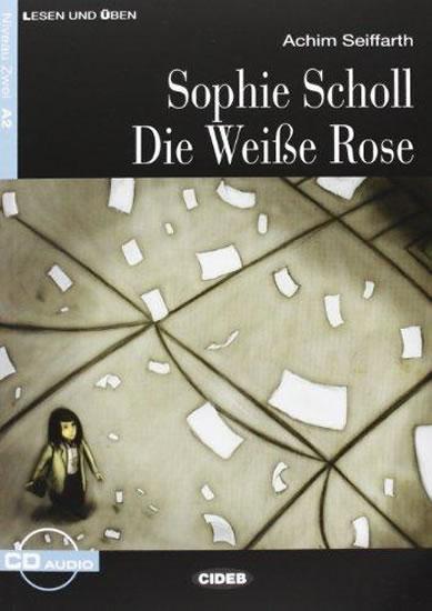 BCC N Sophie Scholl. Die Weisse Rose