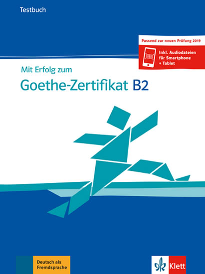 Mit Erfolg zum Goethe - Zertifikat B2