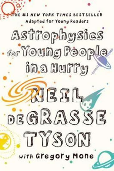 Astrophysics for Young People in a Hurry